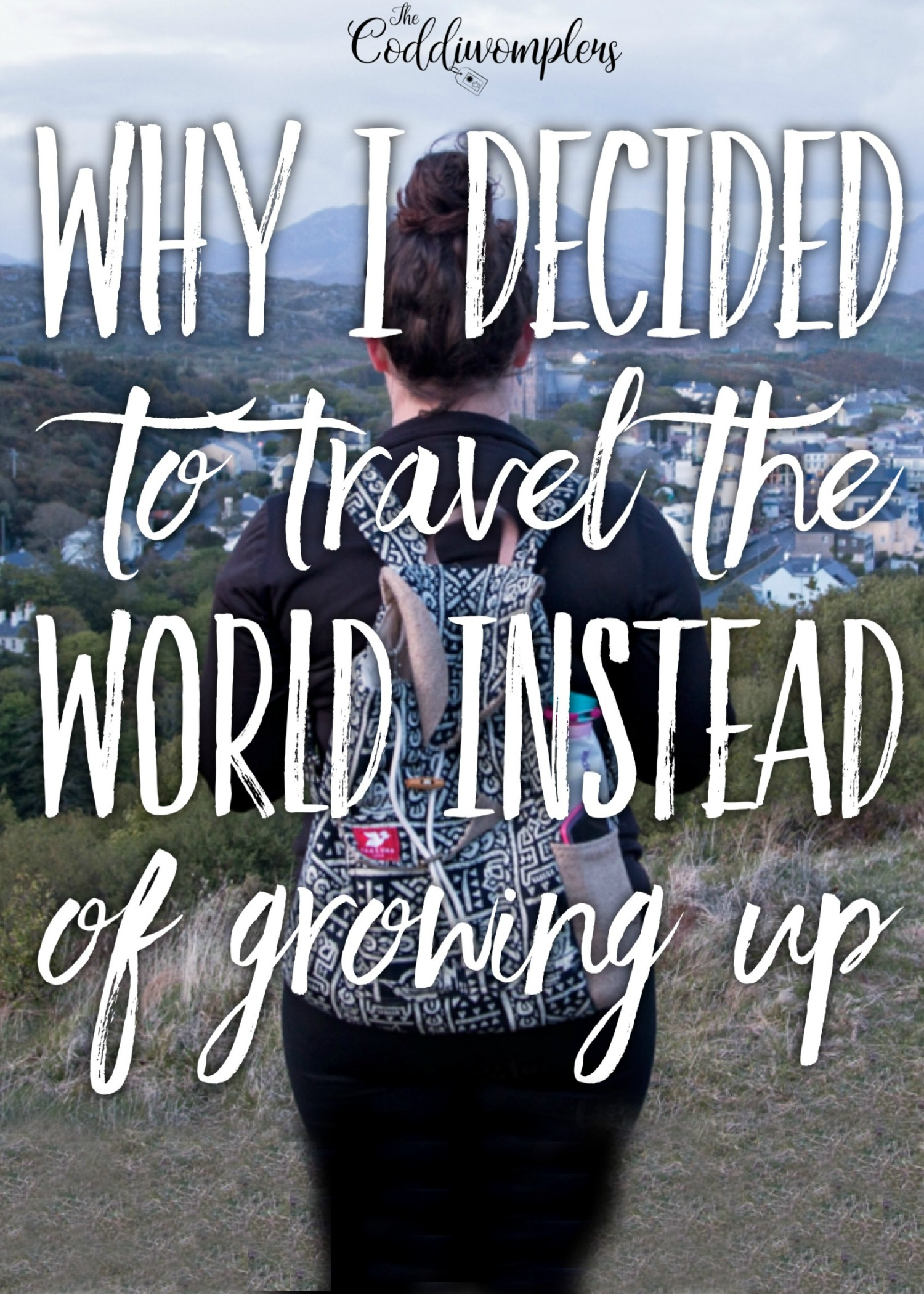 Why I Decided to Travel the World Instead of Growing Up