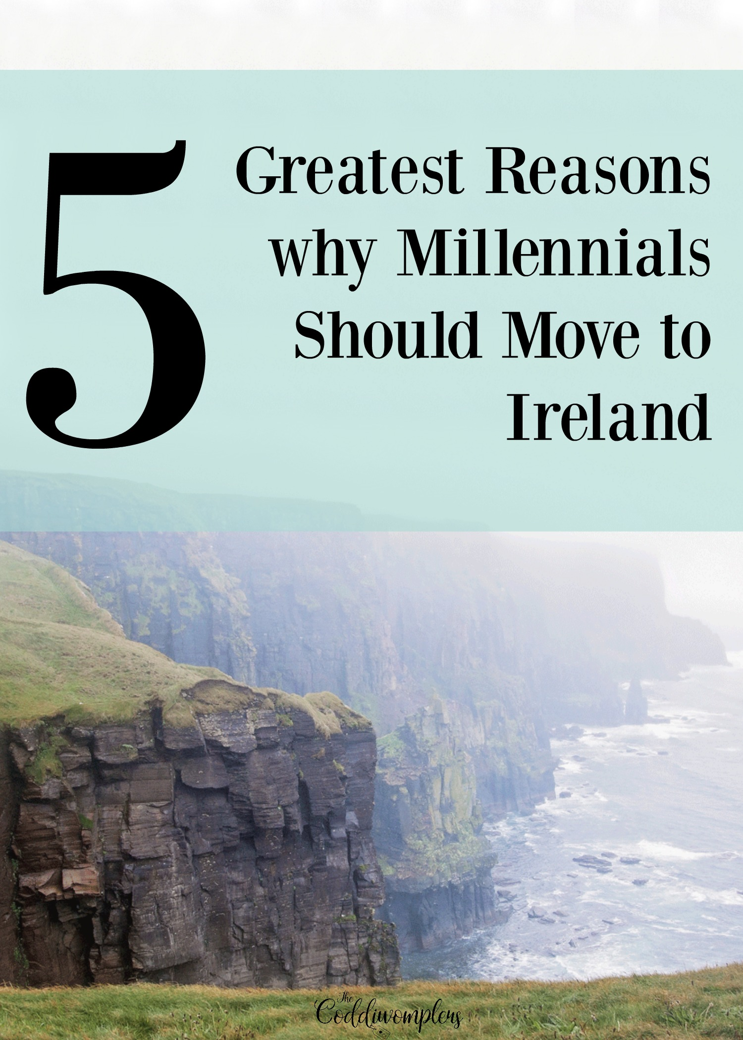 5 Greatest Reasons Why Millennials Should Move to Ireland