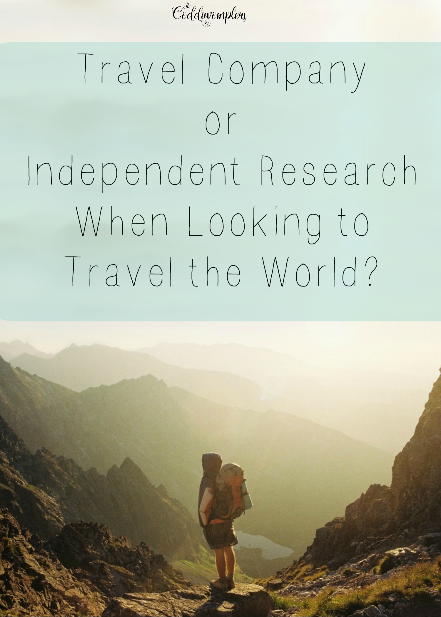Travel Company or Independent Research When Looking to Travel the World