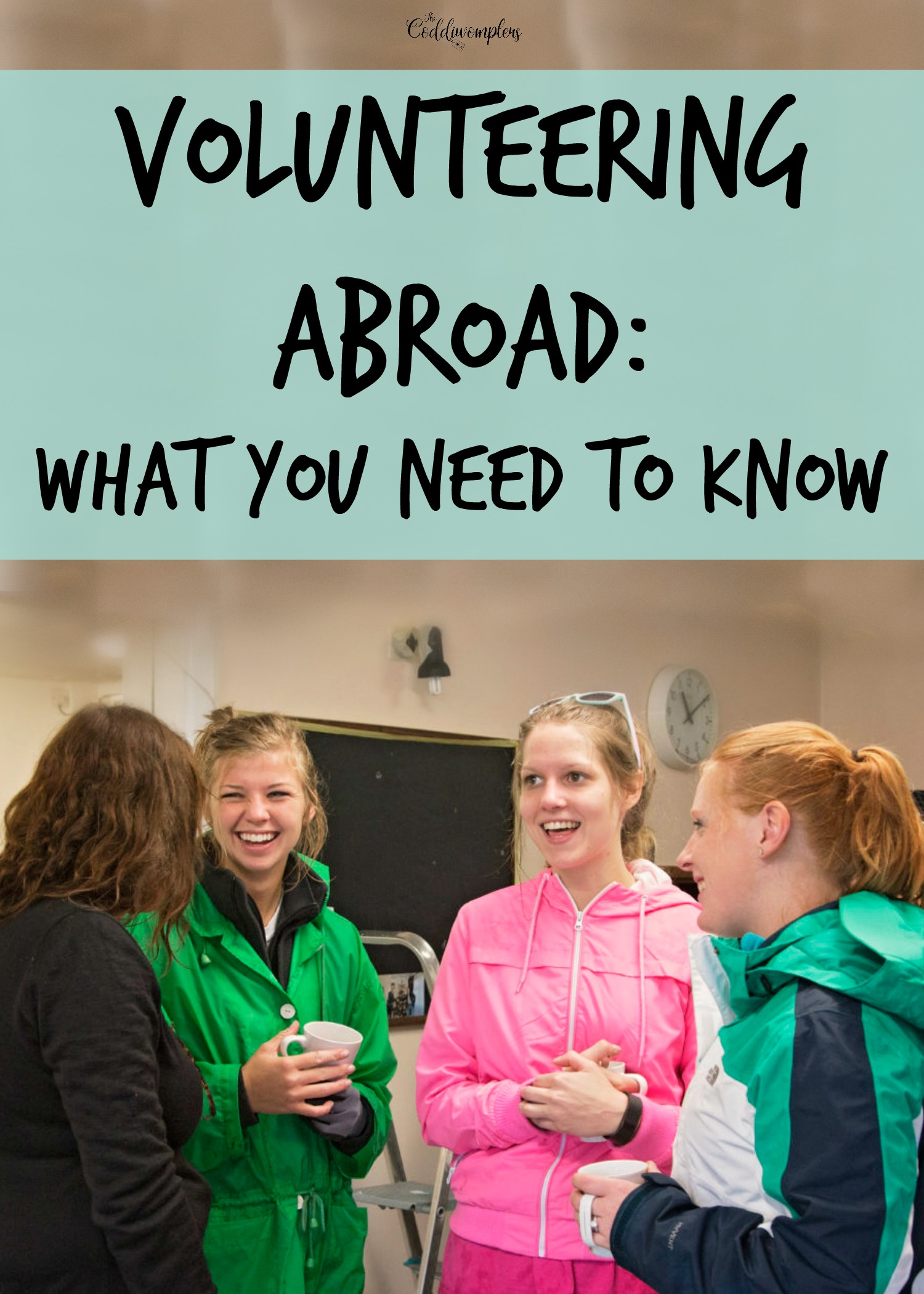 Volunteering Abroad: What you Need to Know