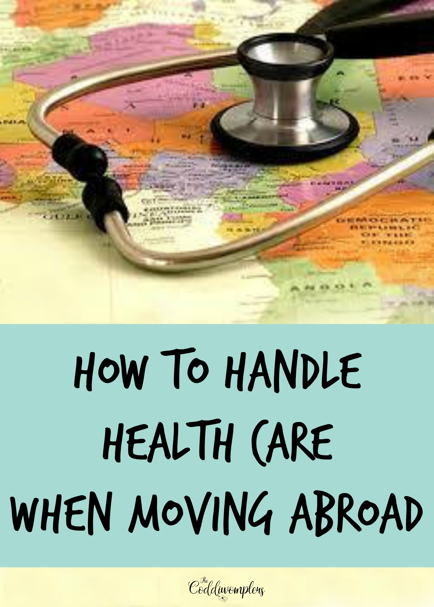 How to Handle Health Care When Moving Abroad