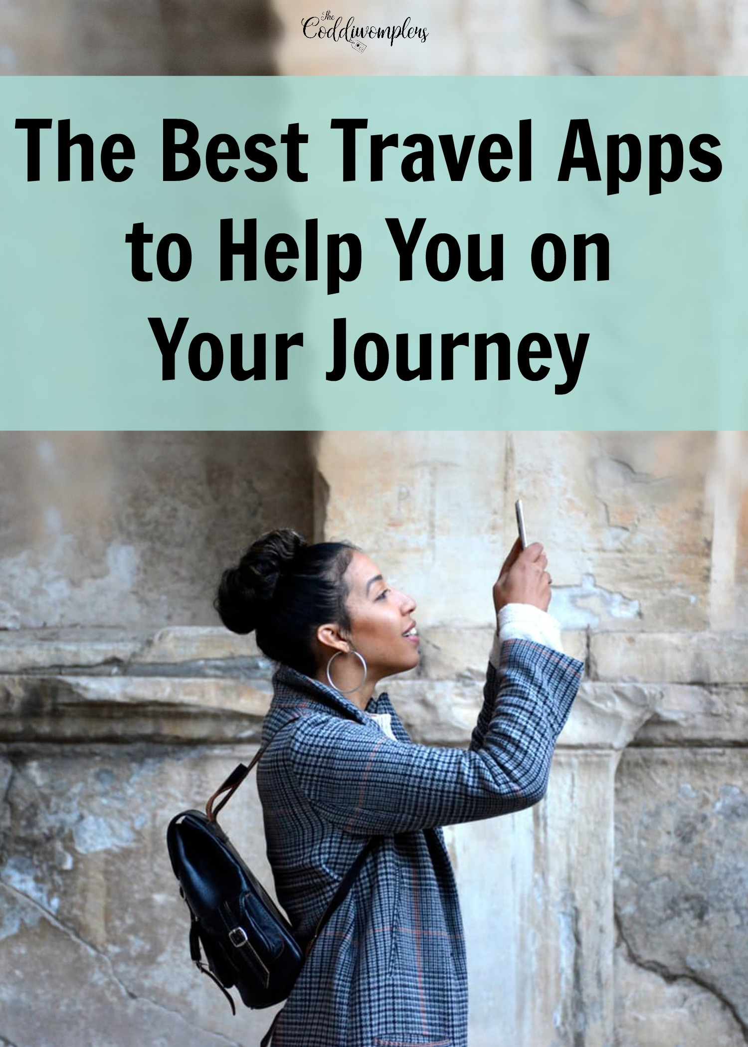 The Best Travel Apps to Help You on Your Journey