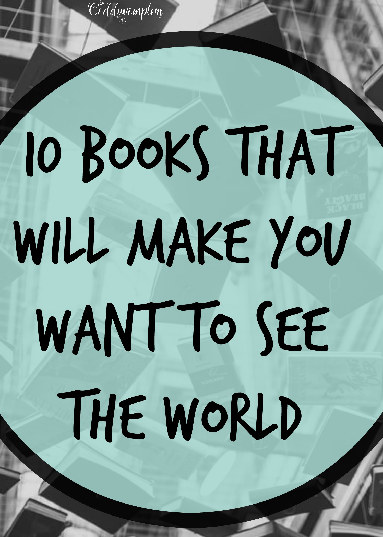 10 Books that will Make you Want to See the World